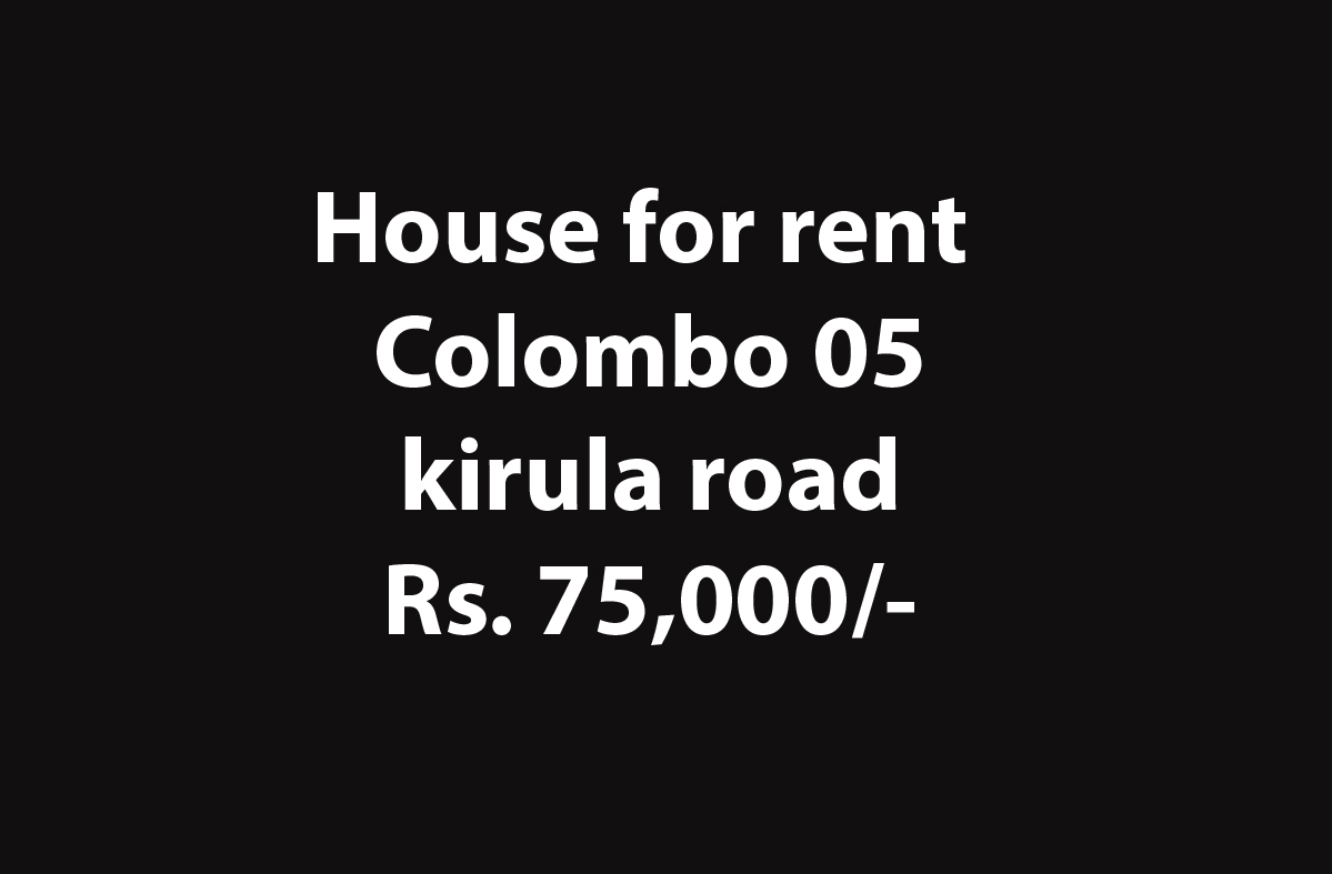 hOUSE FOR RENT COLOMBO 05 NEAR nsb bank